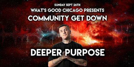 Community Get Down Feat. DEEPER PURPOSE tickets