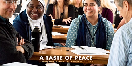 A Taste of Peace:  Diving Into Community Peacebuilding tickets
