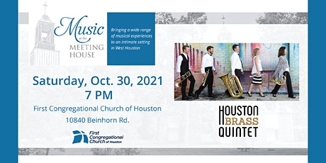 Music at the Meeting House - Houston Brass Quintet tickets