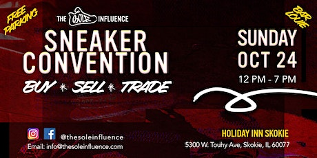 The Sole Influence Sneaker Convention - Chicago tickets