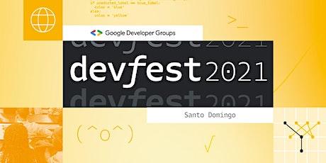 GDG DevFest Santo Domingo 2021 entradas