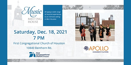 Music at the Meeting House - Apollo Chamber Players tickets