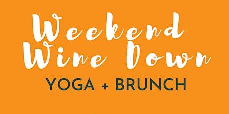 Weekend Wine Down - Yoga Brunch tickets