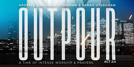 Outpour: a time of intense worship & prayer tickets