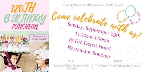 SVWC 120th Birthday Celebration Luncheon tickets