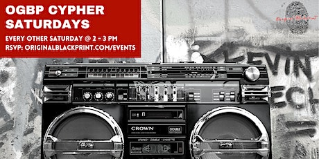 OGBP Cypher Saturdays: Cultivating Community, Expression, and Artistry tickets
