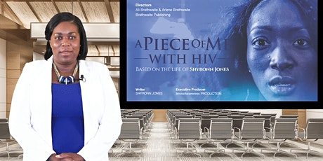 A PIECE OF ME WITH HIV MOVIE Video PowerPoint Presentation and Q&A w/ HOST tickets