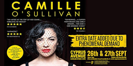 Camille O' Sullivan - Extra Date Added Due To Demand tickets