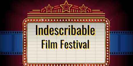 An Indescribable Film Fest tickets