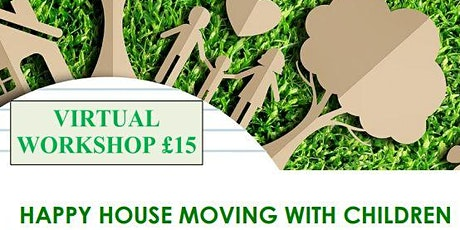 Happy House Moving with Children tickets