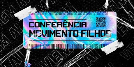 CONFERÊNCIA MOVIMENTO FILHOS ingressos