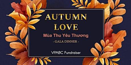 Autumn Love Fundraising Gala tickets