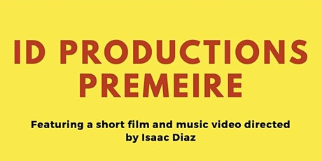 ID Productions Film Premiere tickets