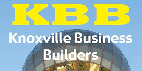 KBB Knoxville Business Builders October Meeting Friday October 1st 8:30 AM tickets
