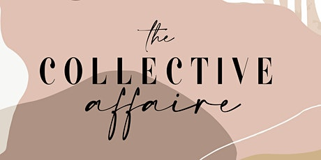 The Collective Affaire tickets