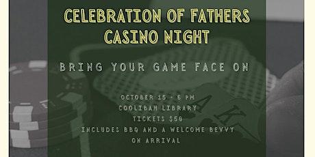 Celebration of Fathers - Casino Night tickets