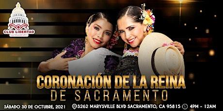Coronación de Las Reinas de Sacramento tickets