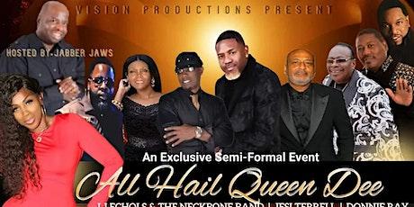 All Hail Queen Dee tickets