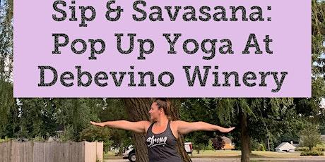 Sip & Savasana: Yoga at Debevino Winery tickets