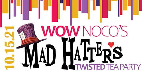 WOW NOCO's Mad Hatter Twisted Tea Party tickets