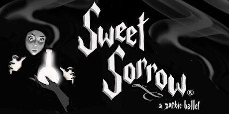 """""""Sweet Sorrow®, A Zombie Ballet"""" - stream online on Halloween weekend! tickets"""