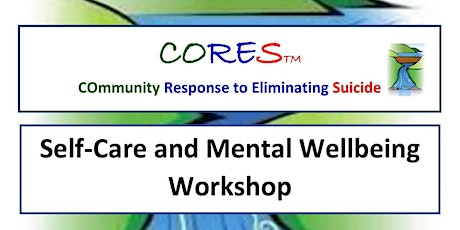CORES Self-Care and Mental Wellbeing Workshop tickets