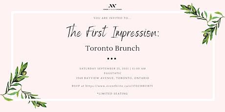 The First Impression: Toronto Brunch tickets