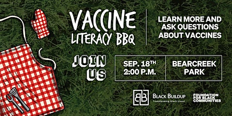 BLACK BUILDUP COVID-19 VACCINE LITERACY BARBEQUE tickets