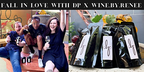 Fall in Love With DP X Wine.by. Renee tickets