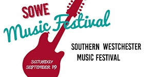 SOWE (Southern Westchester) Music Festival