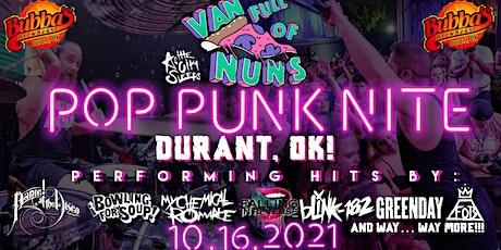 Pop Punk Nite: Durant, OK! By: Van Full of Nuns tickets