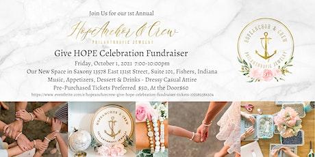 HopeAnchor&Crew Give HOPE Celebration Fundraiser tickets