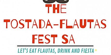 The Tostada-Flautas Fest SA tickets