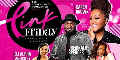 Pink Friday- A Party with a Purpose -Benefitting Breast Cancer  Awareness tickets