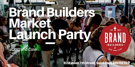 Brand Builders Market Tradeshow & Launch Party tickets