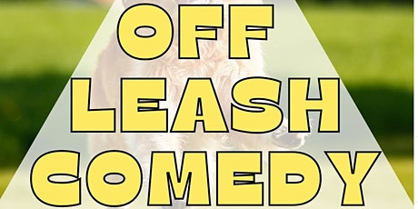 Off Leash Comedy Show at Fergie's tickets