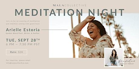 Monthly Meditation Night with Spoken Word Poet & Author, Arielle Estoria tickets