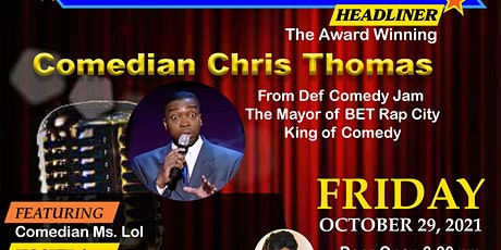 CLASSIC COMEDY SHOW  starring Def Comedy Jam Comedian Chris Thomas tickets