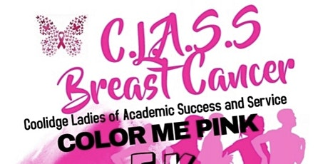 C.L.A.S.S. Breast Cancer  Color Me Pink 5K Run/Walk tickets