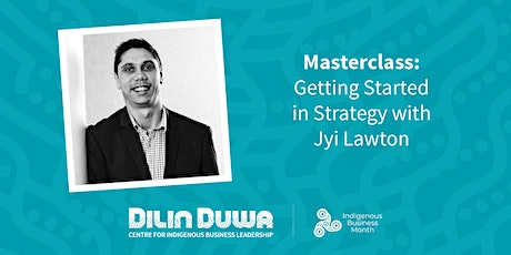 Dilin Duwa Online Masterclass : Getting Started in Strategy tickets