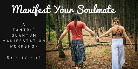 Manifest Your Soulmate tickets