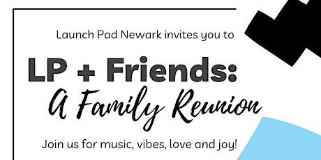 LP+Friends: A Family Reunion tickets