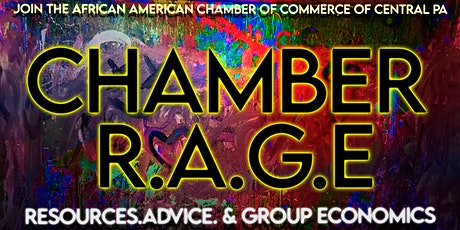CHAMBER R.A.G.E (Resources, Advice & Group Economics) tickets