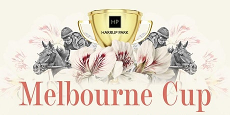 Melbourne Cup at Harrup Park! tickets