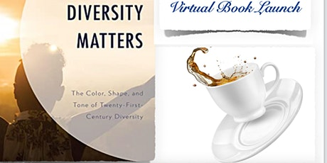 Diversity Matters: The Color, Shape and Tone of 21st Century Diversity tickets