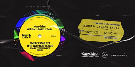 Sunshine and Disco Faith Choir present 'WTTD' Record Launch Party tickets