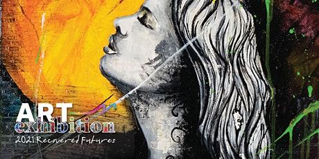 2021 Recovered Futures Art Exhibition tickets