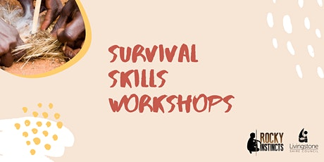 Rocky Instincts Survival Skills Workshops - Mulambin tickets