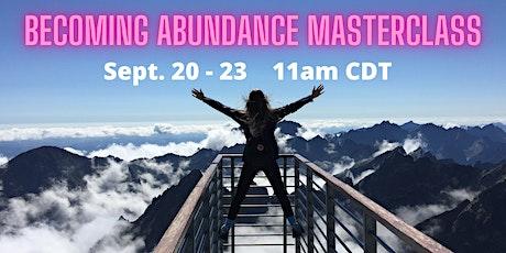 Becoming Abundance Masterclass tickets