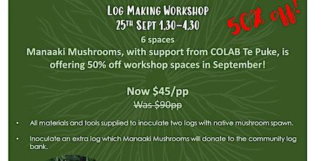 Harore te rakau- Mushrooms on Logs tickets